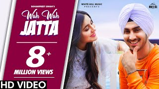 Wah Wah Jatta – Rohanpreet Singh Video HD