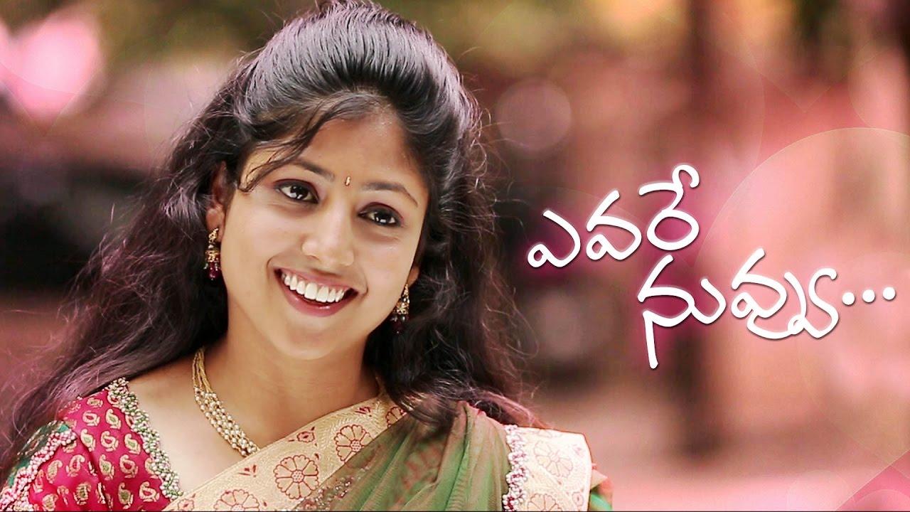 Evare Nuvvu Telugu Short Film 2016