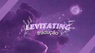 Dua Lipa - Levitating ( Tradução // Legendado )
