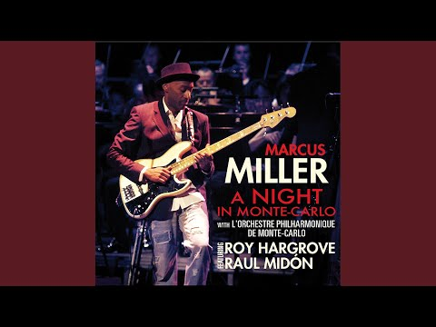 Marcus Miller · Raúl Midón | A Night in Monte-Carlo  (Live)