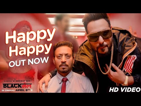 Happy Happy Video Song - Blackmail - Irrfan Khan - Badshah - Aastha Gill