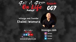 EP 007 - InSauga Founder Khaled Iwamura