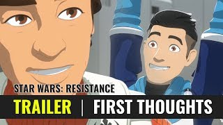 Star Wars: Resistance - TRAILER - First Thoughts, Review, Reaction