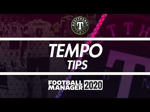 Tips on Using Tempo Football Manager 2020