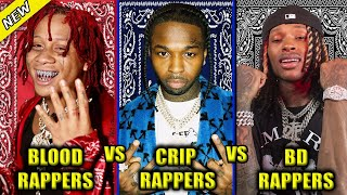 BLOOD RAPPERS VS CRIP RAPPERS VS BLACK DISCIPLE RAPPERS 2021