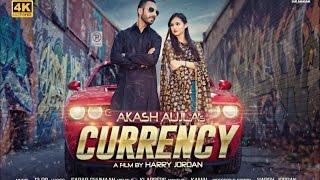 Currency – Akash Aujla Ft Harry Jordan