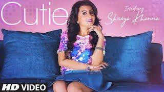 Cutie – Shreya Khanna – Intense