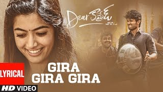 Dear Comrade Telugu- Gira Gira Lyrical Video Song- Vijay D..