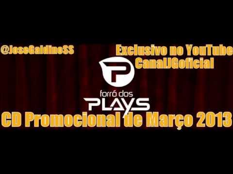 Baixar Forró dos Plays CD Promocional de Março 2013 COMPLETO
