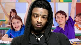 If 21 Savage was a Substitute Teacher! (Issa Parody)