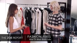 How To Wear Bold Color with Allie Evans | Fashion Fixes With Rachel Zoe Studio