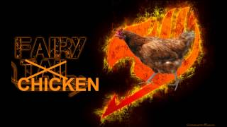 video Fairy Tail - Dragon slayer theme (Chicken edition)