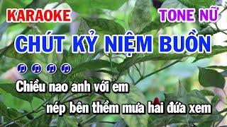 Karaoke Chút Kỷ Niệm Buồn Nhạc Sống Cha Cha Cha Tone Nữ