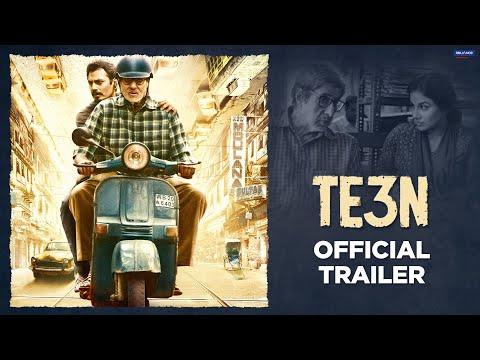 TE3N Official Trailer | Amitabh Bachchan, Nawazuddin Siddiqui, Vidya Balan