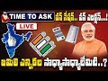 """Time To Ask  - """"One Nation - One Election- Is it Good Or Bad?   BJP Leader Raghunandan Rao"""