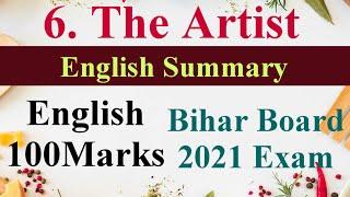 The Artist Summary 12th Class English Bihar Board || Easy and English summary of The Artist 12th