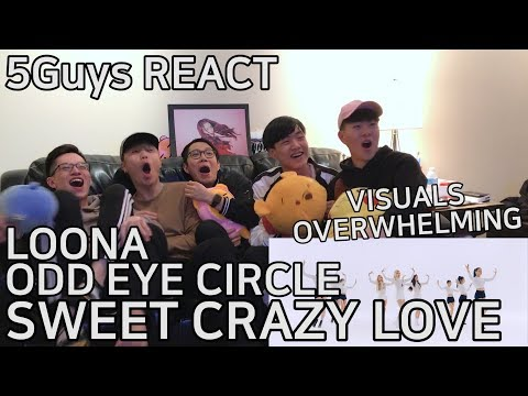 [HAPPY FANBOYS] LOOΠΔ/ODD EYE CIRCLE (이달의 소녀/오드아이써클) - Sweet Crazy Love (5Guys MV REACT)