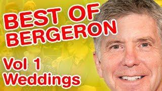 Best Of Bergeron | Vol 1 - Weddings