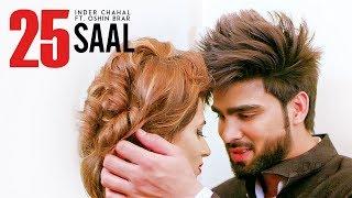 25 Saal – Inder Chahal Ft Veet Baljit