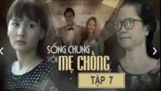SỐNG CHUNG VỚI MẸ CHỒNG - SONG CHUNG VOI ME CHONG