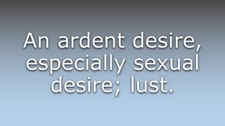 What does Concupiscence mean?