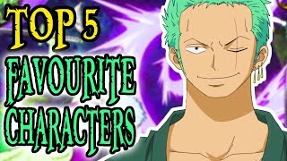 MY Top 5 FAVOURITE CHARACTERS