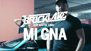 Bricklake x Maître GIMS - Mi Gna (Official Music Video)