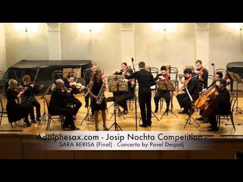 Adolphesax com Josip Nochta SARA BERISA Final Concerto by Pavel Despalj