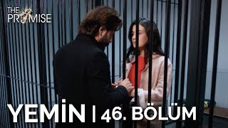 Yemin 46. Bölüm | The Promise Season 1 Episode 46