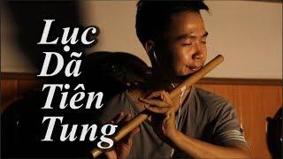 Bản nhạc sáo buồn nhất | Lục Dã Tiên Tung | Cover Sáo Trúc Bros