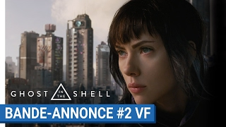 Ghost in the shell :  bande-annonce 2 VF