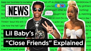 """Lil Baby's """"Close Friends"""" Explained   Song Stories"""