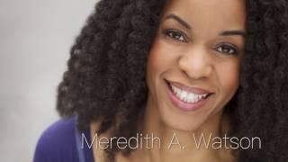 Meredith A. Watson Reel