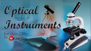 Optical Instrument for XII Standar and IIT-JEE