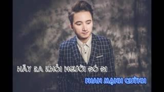 Hãy Ra Khỏi Người Đó Đi Remix   Phan Mạnh Quỳnh