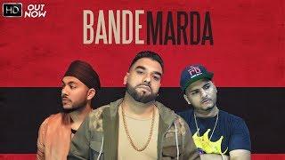 Bande Marda – K Singh