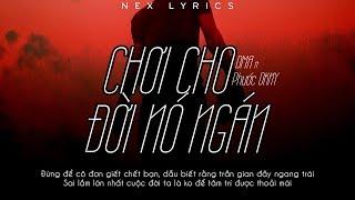 Chơi cho đời nó ngán - Phước DKNY x DMA [Video Lyrics]