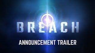 Breach - Announce Trailer
