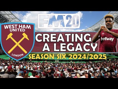 Creating A Legacy #11 | West Ham Utd | Football Manager 2020