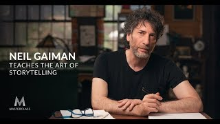 Neil Gaiman Teaches The Art of Storytelling   Official Trailer   MasterClass