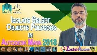 Maya in Minute-10 Isolate Select Objects in Maya