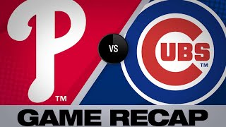 5/22/19: Cubs hit 3 homers in win over Phillies