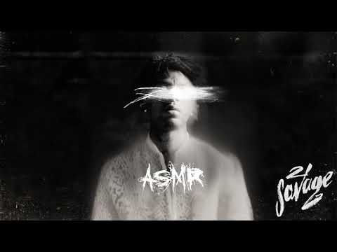21 Savage - ASMR (Official Audio)