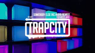 TELYKast ft. JORDY - Somebody Else (KC Audio Remix)