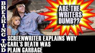 Angela Kang/Scott Gimple Ended Carl Grimes in The Worse Writing EVER for The Walking Dead EXPLAINED!