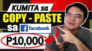 Paano Kumita ng P10,000 sa Copy Paste Income sa Facebook and YouTube