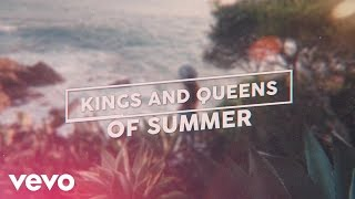 Matstubs - Kings And Queens Of Summer (Lyric Video)