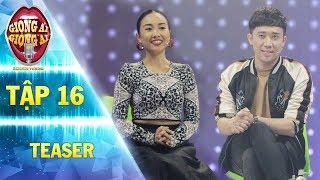 Giọng ải giọng ai 2 | teaser tập 16:Trấn Thành sốc nhẹ khi bị Đoan Trang công khai kể xấu về mình