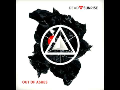 Dead By Sunrise - 03. Too Late (Out Of Ashes).