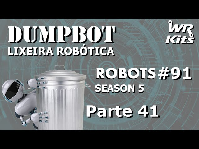 SOFTWARE DO SISTEMA 02 PARTE 1 (DumpBot 41/x) | Robots #91